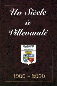 Un siècle à Villevaudé