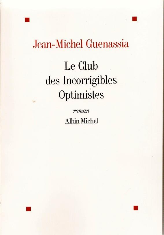 Le club des inc optimistes