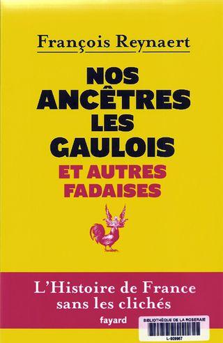 Nos ancêtres les Gaulois..