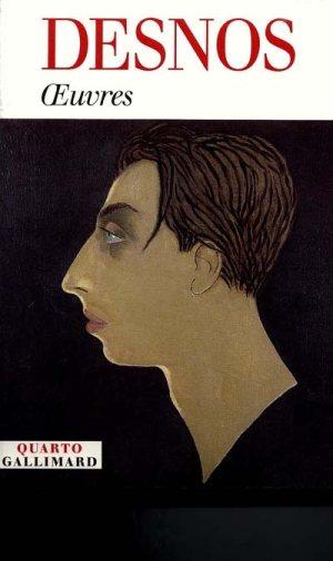 Desnos-Oeuvres-Quarto-Gallimard
