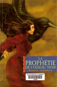 La_prophtie_de_loiseau_noir_2